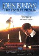 John Bunyan - The Peoples Pilgrim
