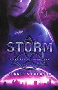 Storm (#3 in Stone Braide Chronicles Series)