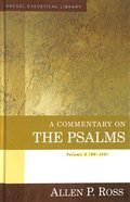 A Commentary on the Psalms 90-150  (Volume 3) (Kregel Exegetical Library Series)