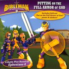 Putting on the Full Armor of God (Bibleman The Animated Adventures Series)
