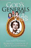 Aimee Semple Mcpherson (#09 in Gods Generals For Kids Series)