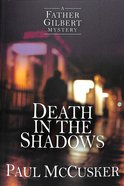Death in the Shadows (Father Gilbert Mysteries Radio Series)