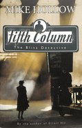 Fifth Column (#02 in The Blitz Detective Series)