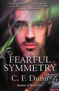 Fearful Symmetry (#05 in Secret Of The Journal Series)