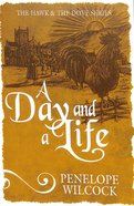A Day and a Life (The Hawk And The Dove Series)
