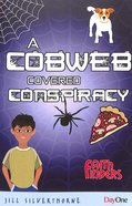 A Cobweb Covered Conspiracy (Faith Finders Series)