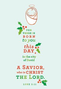 Christmas Boxed Cards: For There is Born to You (Luke 2:11 Kjv)