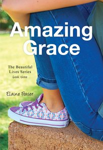 Beautiful Lives #03: Amazing Grace