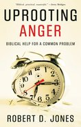 3idd4L: Anger: Calming Your Heart (31-day Devotionals For Life Series)