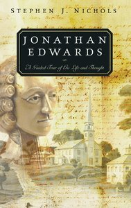 Jonathan Edwards (Guided Tour Series)
