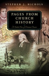 Pages From Church History (Guided Tour Series)