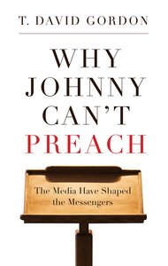 Why Johnny Cant Preach