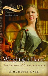The Weight of a Flame (Chosen Daughters Series)