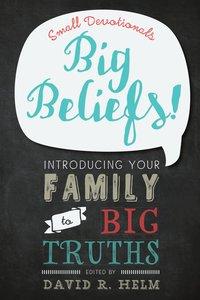Big Beliefs!