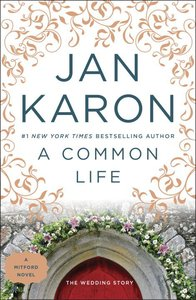 A Common Life (#06 in Mitford Years Series)