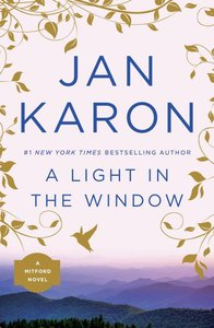 A Light in the Window (#02 in Mitford Years Series)
