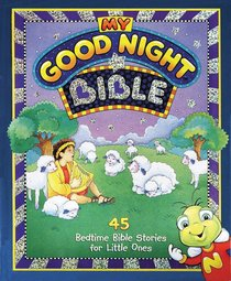 My Good Night Bible (My Good Night Collection Series)