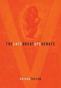 The Late Great Ape Debate