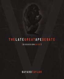 Late Great Ape Debate (Discussion Guide)
