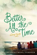 Better All the Time (#02 in The Darlings Series)