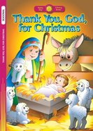 Thank You, God, For Christmas (Happy Day Colouring & Activity Series)
