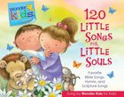 120 Little Songs For Little Souls (4 CD Set) (Wonder Kids Music Series)