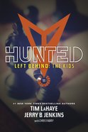 Hunted (#11 in Left Behind: The Young Trib Force Series)