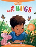 All Gods Bugs (Incl. Stickers & Puzzles) (Faith That Sticks Story & Activity Book Series)