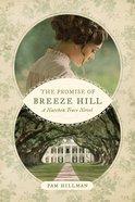 The Promise of Breeze Hill (Natchez Trace Novel Series)