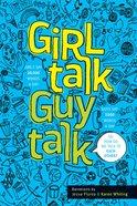 Girl Talk Guy Talk: Devotions For Teens