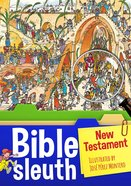 Bible Sleuth: New Testament (Illustrated)