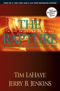 The Rapture (Prequel #03) (#00C in Left Behind Series)