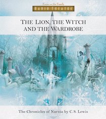 Narnia #02: Lion, the Witch and the Wardrobe, the (#02 in Chronicles Of Narnia Audio Series)