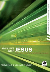 7 Minute With Jesus: Devotions For a Deepers Relationship