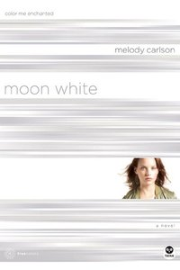 Moon White (#11 in True Colors Series)