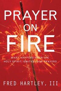 Prayer on Fire