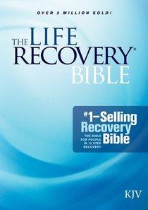 KJV Life Recovery Bible (Black Letter Edition)