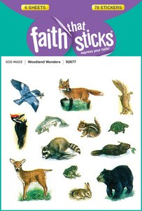 Woodland Wonders (6 Sheets, 78 Stickers) (Stickers Faith That Sticks Series)