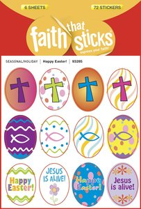 Happy Easter! (6 Sheets, 72 Stickers) (Stickers Faith That Sticks Series)
