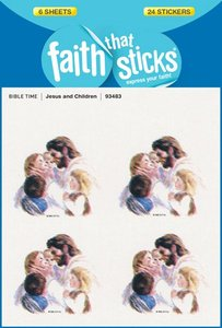 Jesus and Children (6 Sheets, 24 Stickers) (Stickers Faith That Sticks Series)