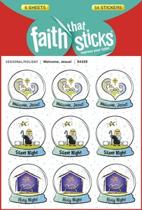 Welcome, Jesus! (6 Sheets, 54 Stickers) (Stickers Faith That Sticks Series)