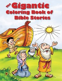 Gigantic Colouring Book of Bible Stories