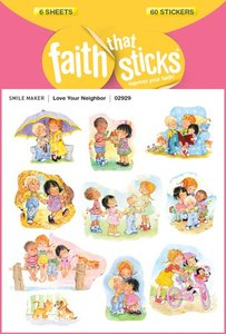 Love Your Neighbor (6 Sheets, 60 Stickers) (Stickers Faith That Sticks Series)