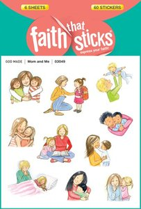 Mom and Me (6 Sheets, 60 Stickers) (Stickers Faith That Sticks Series)
