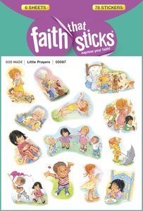 Little Prayers (6 Sheets, 78 Stickers) (Stickers Faith That Sticks Series)