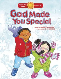 God Made You Special (Happy Day Level 2 Beginning Readers Series)