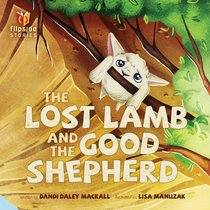 The Lost Lamb and the Good Shepherd (Flipside Stories Series)