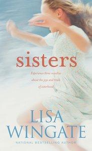 Sisters (3 Novellas)