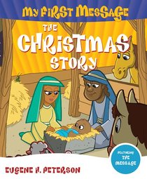 My First Message: The Christmas Story Book