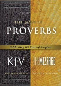 Message/Kjv Parallel Book of Proverbs